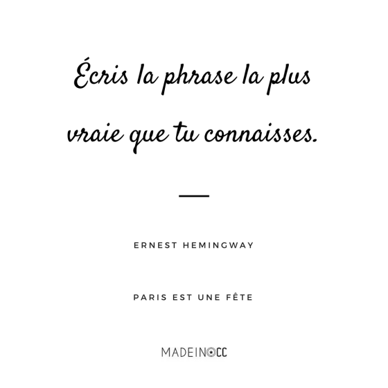parisestunefete-ernest-hemingway-citation-quote
