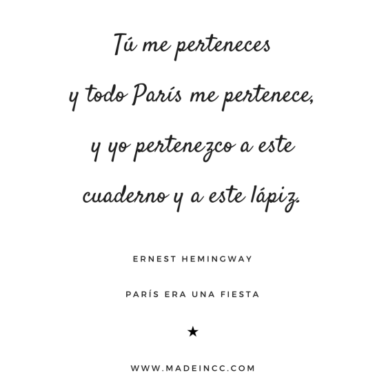 16 Frases De Paris Era Una Fiesta Ernest Hemingway Made In Cc