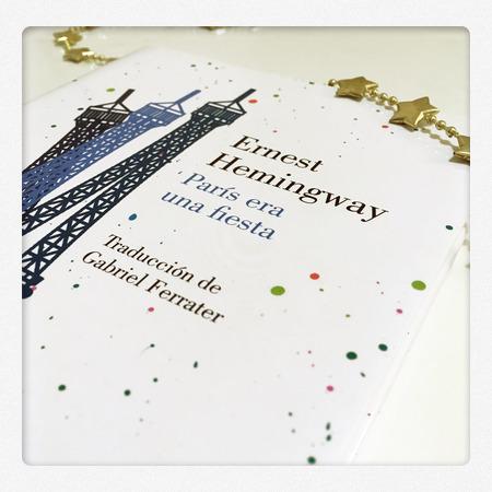 16 Frases De París Era Una Fiesta Ernest Hemingway Made In Cc