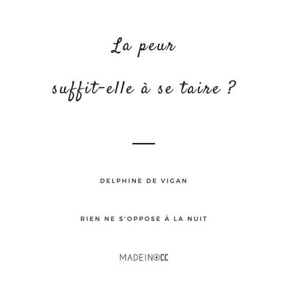 rien-ne-soppose-nuit-delphine-de-igan-citation-quotes