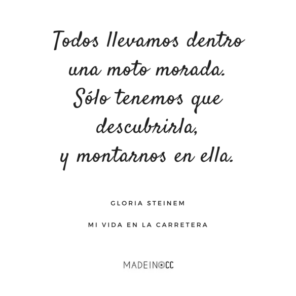 20 Frases De Mi Vida En La Carretera Gloria Steinem Made